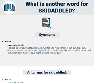 skidaddled, synonym skidaddled, another word for skidaddled, words like skidaddled, thesaurus skidaddled