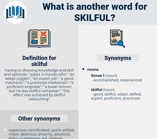 skilful, synonym skilful, another word for skilful, words like skilful, thesaurus skilful