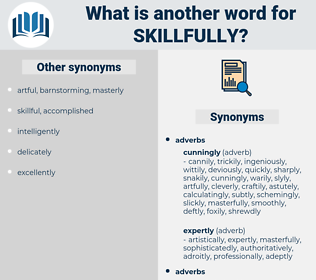 skillfully, synonym skillfully, another word for skillfully, words like skillfully, thesaurus skillfully
