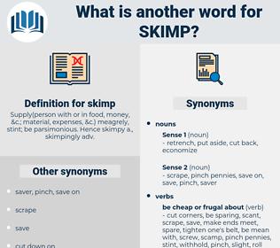 skimp, synonym skimp, another word for skimp, words like skimp, thesaurus skimp