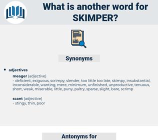 skimper, synonym skimper, another word for skimper, words like skimper, thesaurus skimper