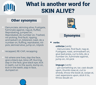 skin alive, synonym skin alive, another word for skin alive, words like skin alive, thesaurus skin alive