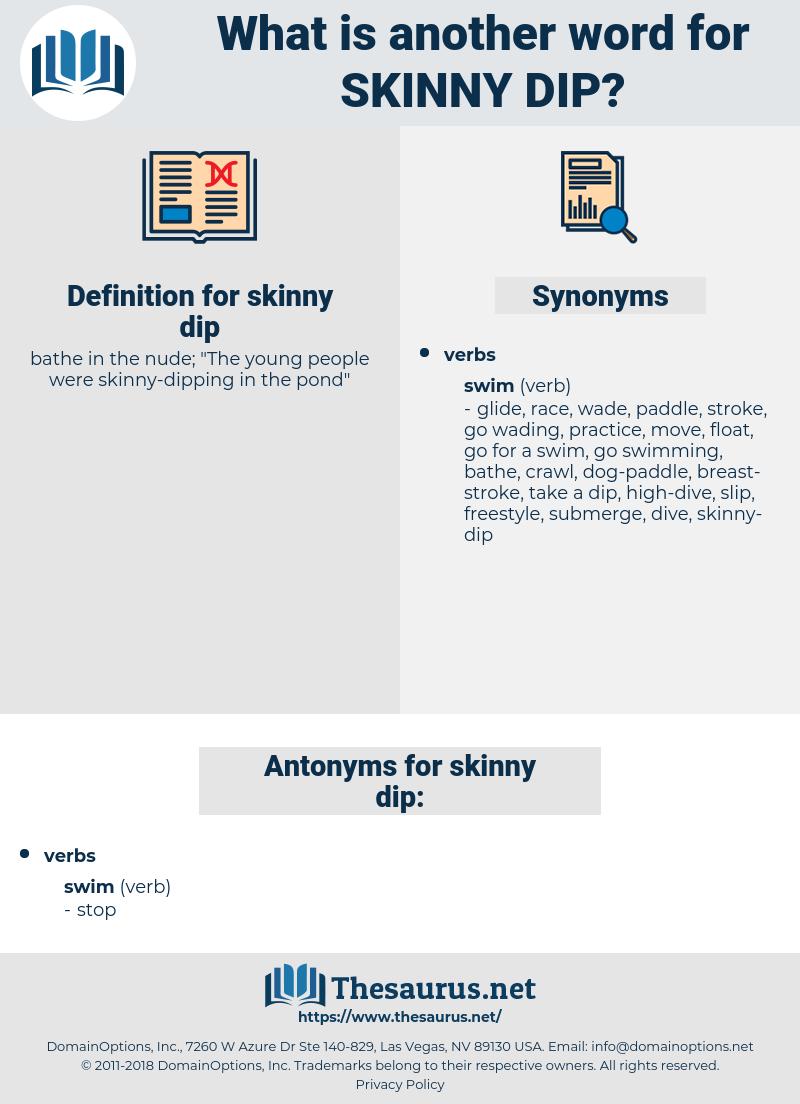 skinny-dip, synonym skinny-dip, another word for skinny-dip, words like skinny-dip, thesaurus skinny-dip