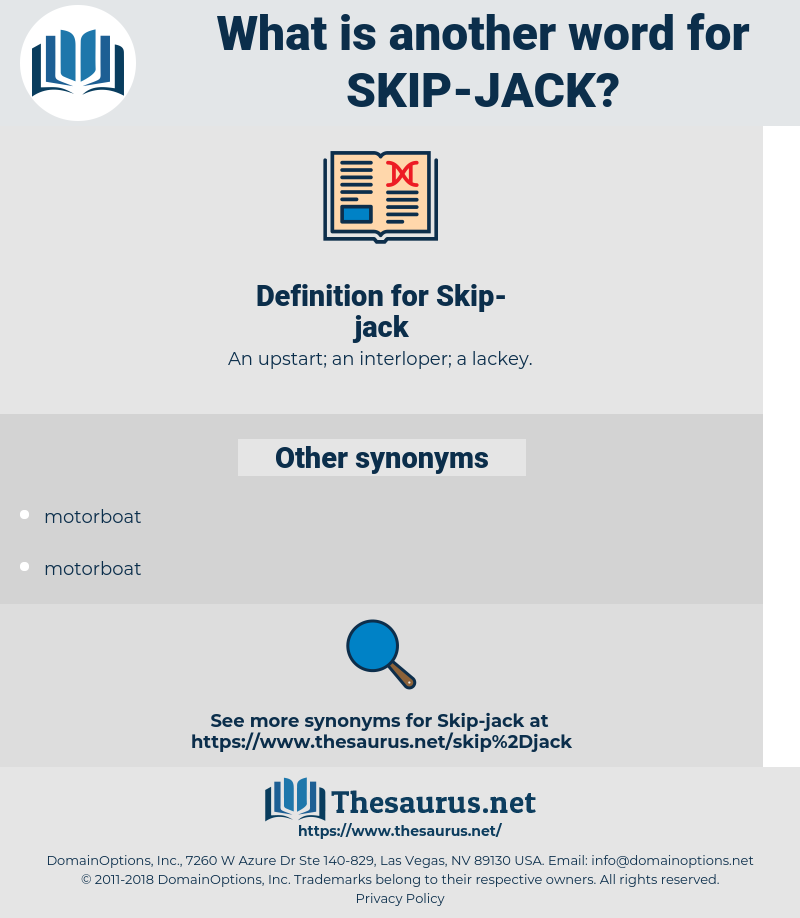 Skip-jack, synonym Skip-jack, another word for Skip-jack, words like Skip-jack, thesaurus Skip-jack