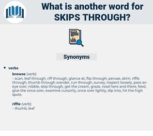 skips through, synonym skips through, another word for skips through, words like skips through, thesaurus skips through