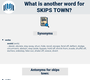 skips town, synonym skips town, another word for skips town, words like skips town, thesaurus skips town
