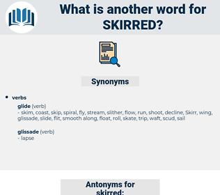 skirred, synonym skirred, another word for skirred, words like skirred, thesaurus skirred