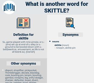 skittle, synonym skittle, another word for skittle, words like skittle, thesaurus skittle