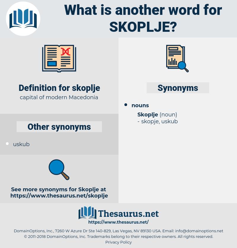 skoplje, synonym skoplje, another word for skoplje, words like skoplje, thesaurus skoplje