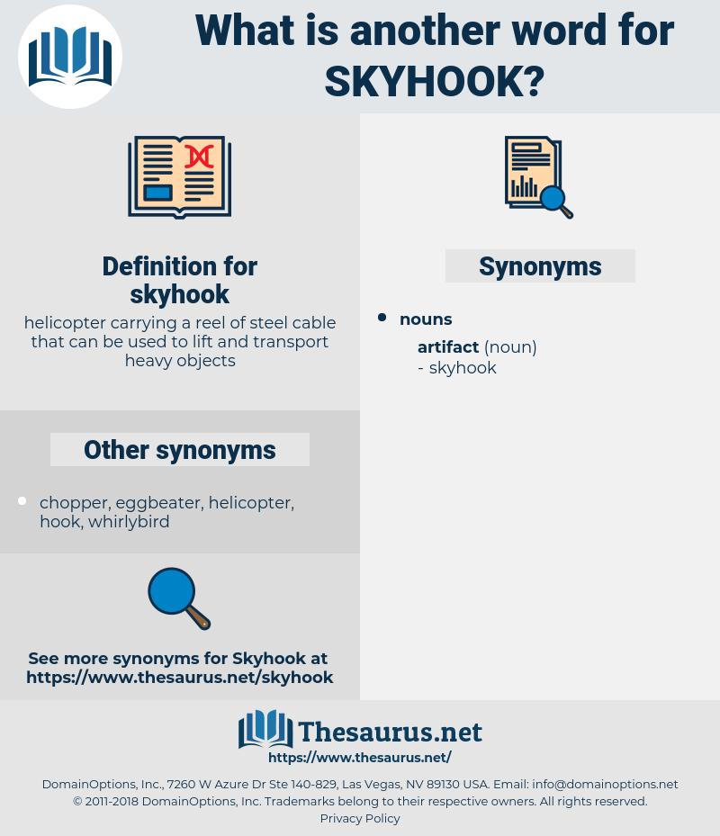 skyhook, synonym skyhook, another word for skyhook, words like skyhook, thesaurus skyhook