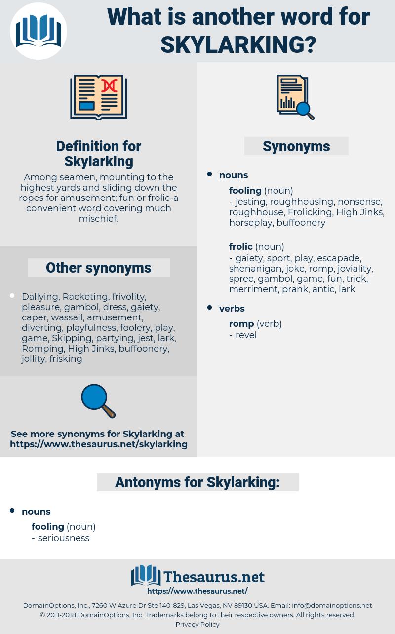 Skylarking, synonym Skylarking, another word for Skylarking, words like Skylarking, thesaurus Skylarking