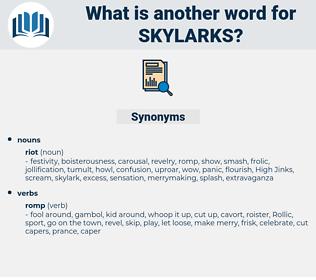 skylarks, synonym skylarks, another word for skylarks, words like skylarks, thesaurus skylarks