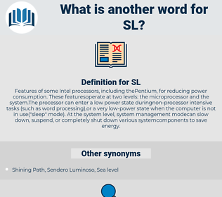 SL, synonym SL, another word for SL, words like SL, thesaurus SL