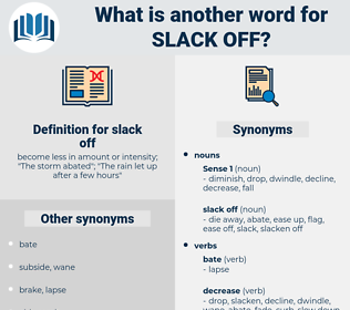 slack off, synonym slack off, another word for slack off, words like slack off, thesaurus slack off