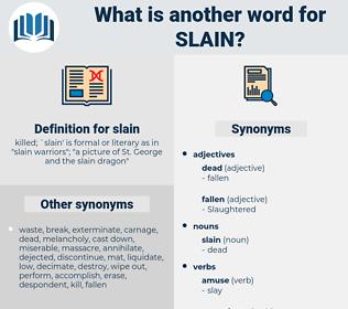 slain, synonym slain, another word for slain, words like slain, thesaurus slain