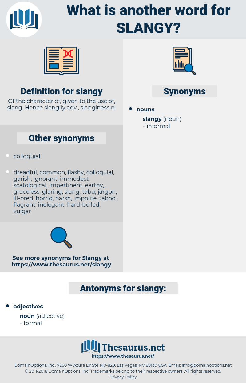 slangy, synonym slangy, another word for slangy, words like slangy, thesaurus slangy