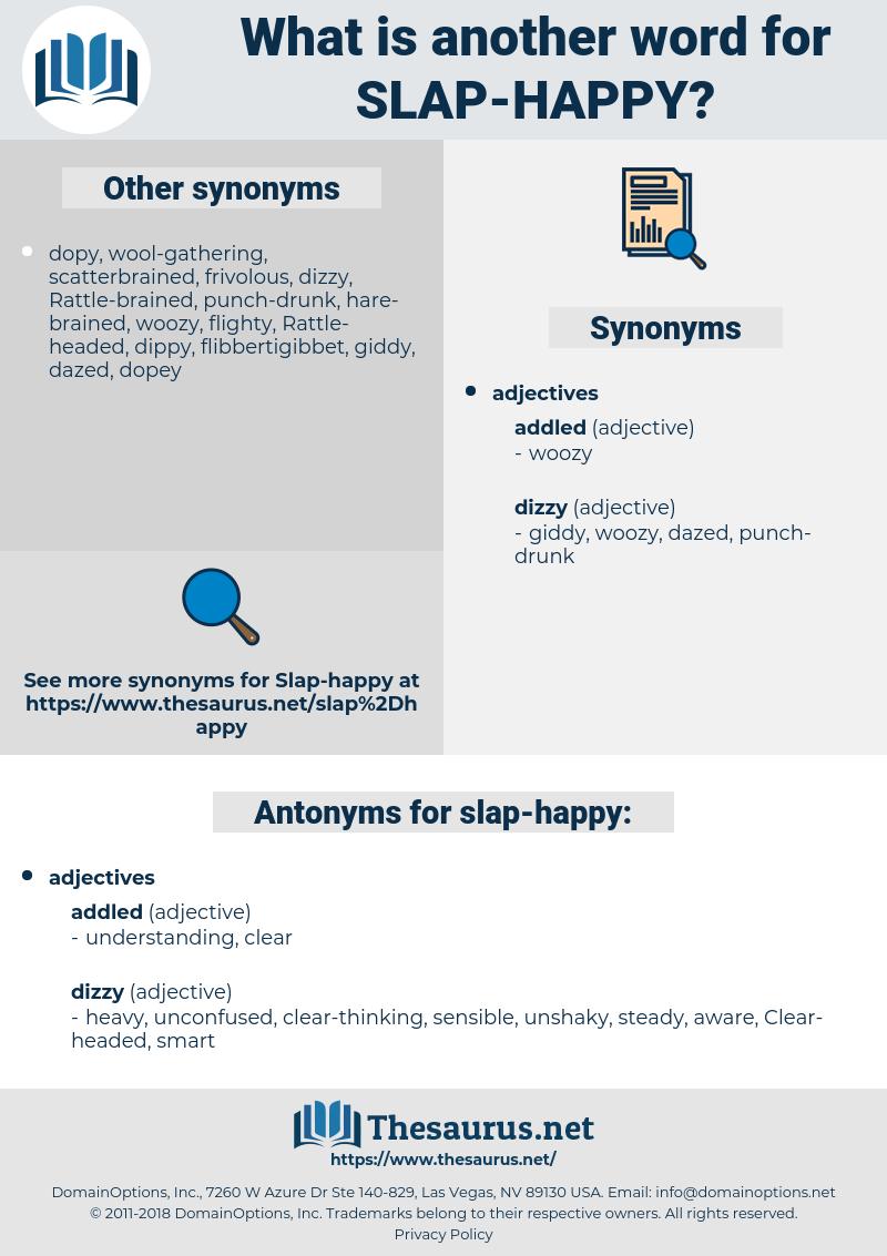 slap-happy, synonym slap-happy, another word for slap-happy, words like slap-happy, thesaurus slap-happy