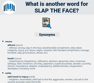 slap the face, synonym slap the face, another word for slap the face, words like slap the face, thesaurus slap the face