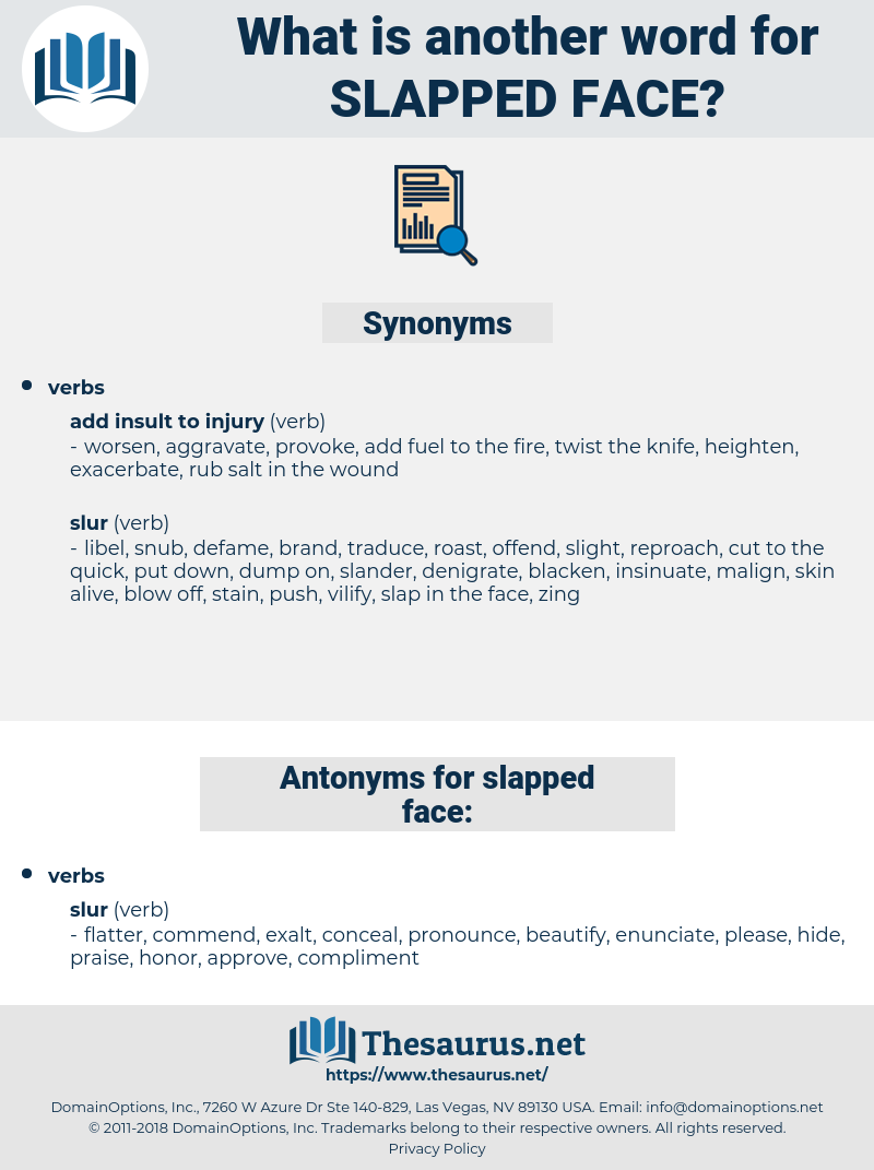 slapped face, synonym slapped face, another word for slapped face, words like slapped face, thesaurus slapped face