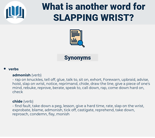 slapping wrist, synonym slapping wrist, another word for slapping wrist, words like slapping wrist, thesaurus slapping wrist