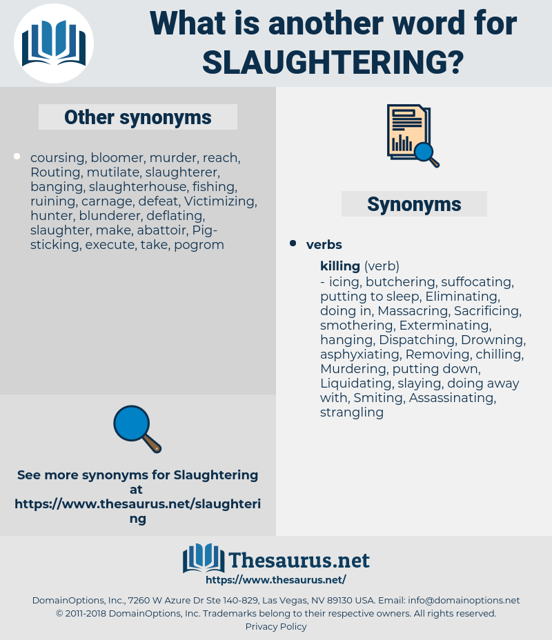 Slaughtering, synonym Slaughtering, another word for Slaughtering, words like Slaughtering, thesaurus Slaughtering