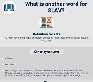 slav, synonym slav, another word for slav, words like slav, thesaurus slav