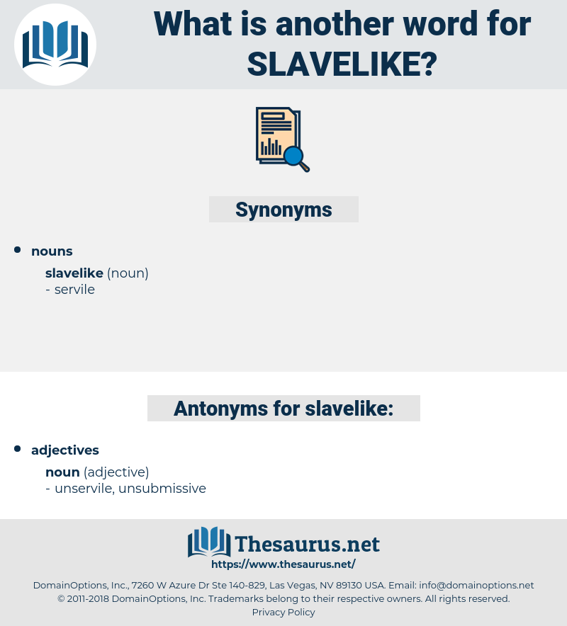 slavelike, synonym slavelike, another word for slavelike, words like slavelike, thesaurus slavelike