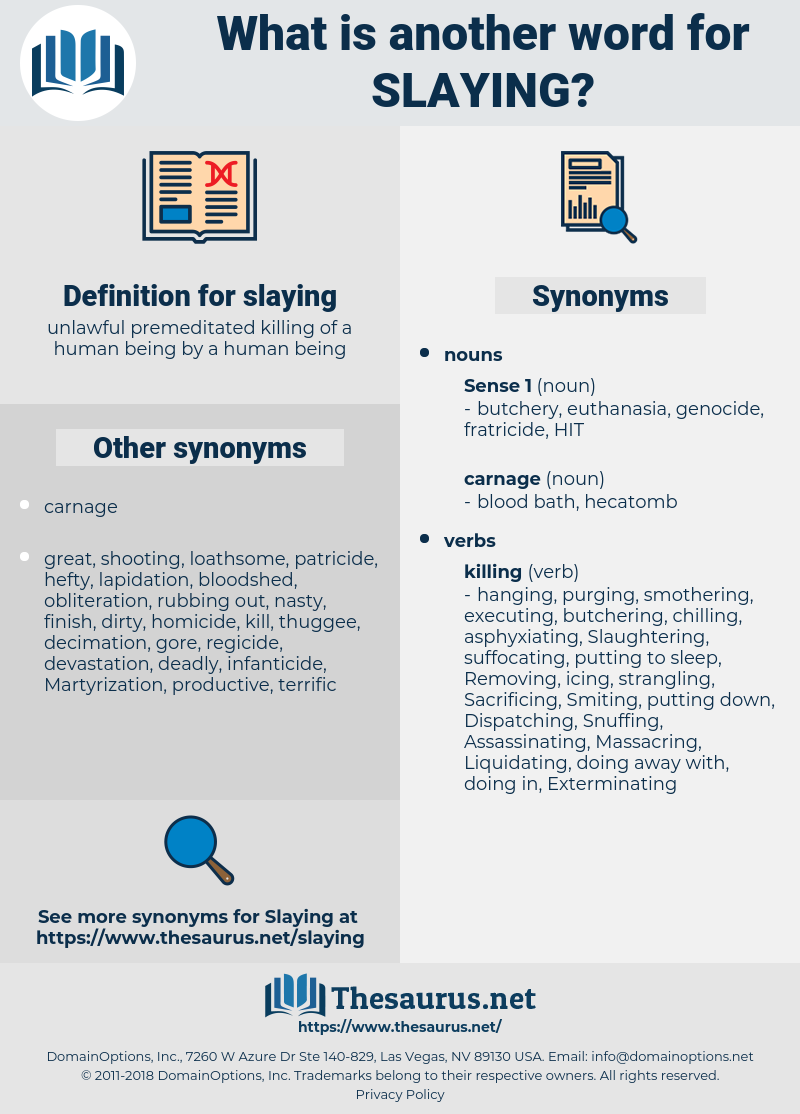 slaying, synonym slaying, another word for slaying, words like slaying, thesaurus slaying