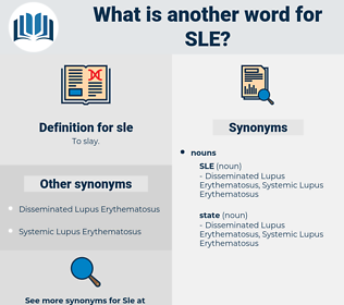 sle, synonym sle, another word for sle, words like sle, thesaurus sle