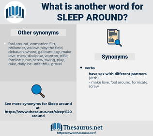 sleep around, synonym sleep around, another word for sleep around, words like sleep around, thesaurus sleep around