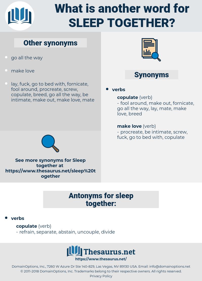 sleep together, synonym sleep together, another word for sleep together, words like sleep together, thesaurus sleep together