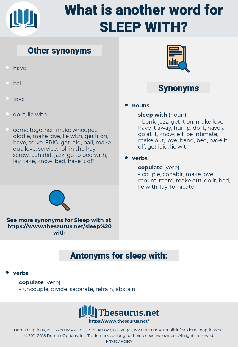 sleep with, synonym sleep with, another word for sleep with, words like sleep with, thesaurus sleep with