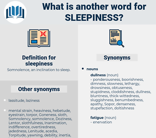sleepiness, synonym sleepiness, another word for sleepiness, words like sleepiness, thesaurus sleepiness