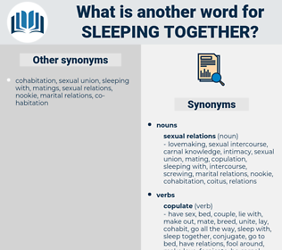 sleeping together, synonym sleeping together, another word for sleeping together, words like sleeping together, thesaurus sleeping together