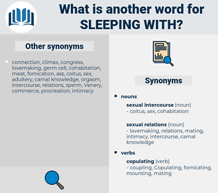sleeping with, synonym sleeping with, another word for sleeping with, words like sleeping with, thesaurus sleeping with