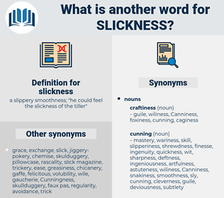 slickness, synonym slickness, another word for slickness, words like slickness, thesaurus slickness