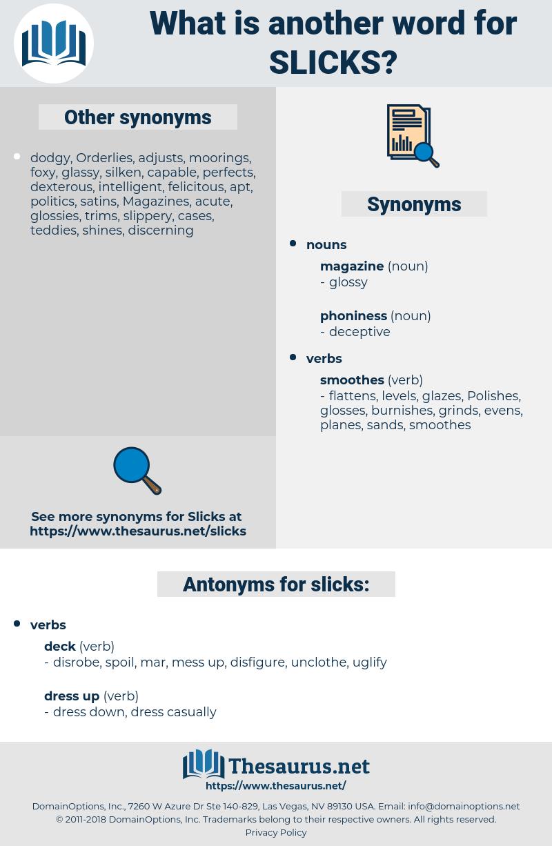 slicks, synonym slicks, another word for slicks, words like slicks, thesaurus slicks