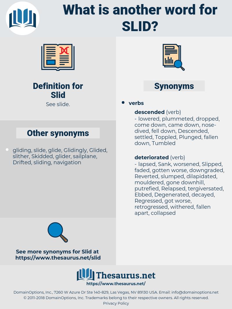 Slid, synonym Slid, another word for Slid, words like Slid, thesaurus Slid