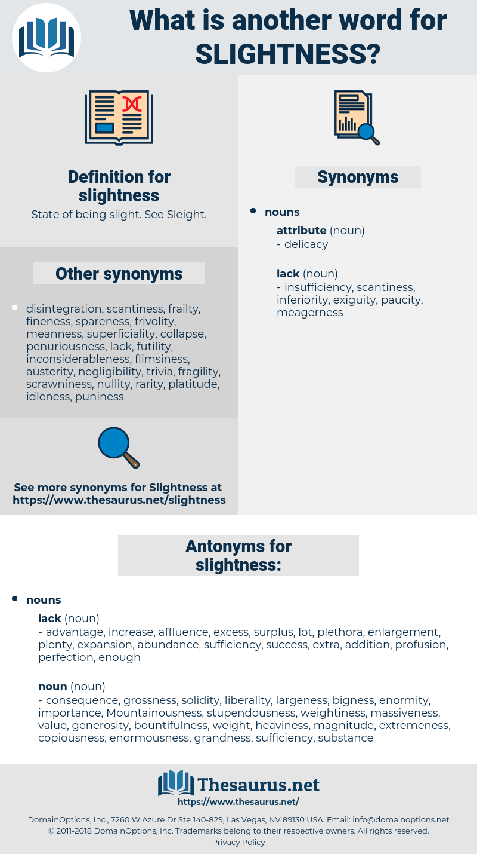 slightness, synonym slightness, another word for slightness, words like slightness, thesaurus slightness