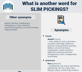 slim pickings, synonym slim pickings, another word for slim pickings, words like slim pickings, thesaurus slim pickings