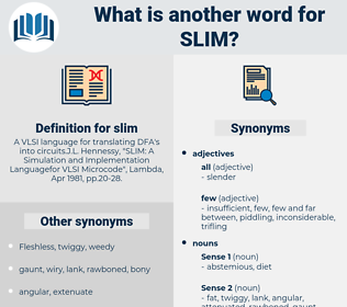 slim, synonym slim, another word for slim, words like slim, thesaurus slim