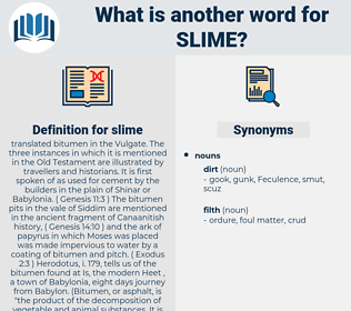 slime, synonym slime, another word for slime, words like slime, thesaurus slime