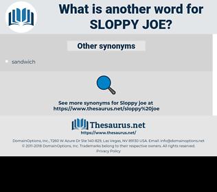 Sloppy Joe, synonym Sloppy Joe, another word for Sloppy Joe, words like Sloppy Joe, thesaurus Sloppy Joe