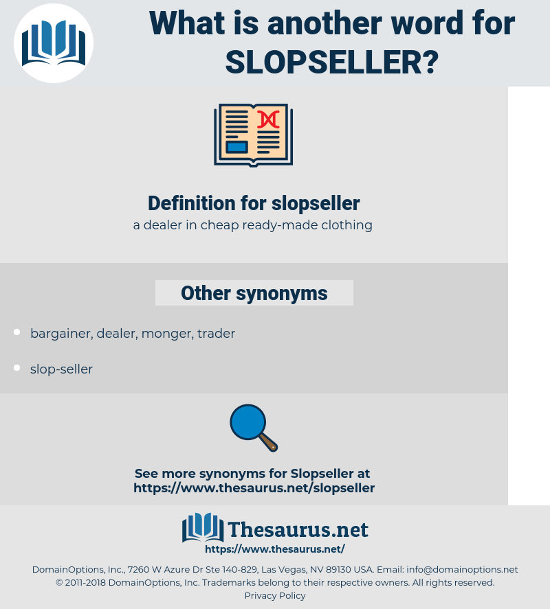 slopseller, synonym slopseller, another word for slopseller, words like slopseller, thesaurus slopseller