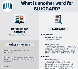 sluggard, synonym sluggard, another word for sluggard, words like sluggard, thesaurus sluggard