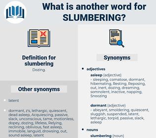 slumbering, synonym slumbering, another word for slumbering, words like slumbering, thesaurus slumbering