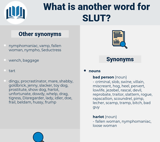 slut, synonym slut, another word for slut, words like slut, thesaurus slut