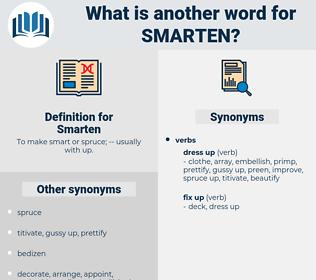 Smarten, synonym Smarten, another word for Smarten, words like Smarten, thesaurus Smarten
