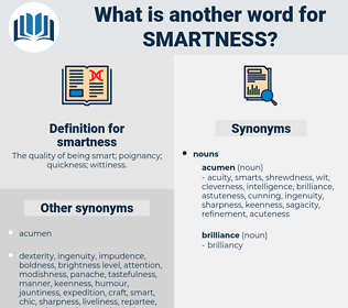 smartness, synonym smartness, another word for smartness, words like smartness, thesaurus smartness