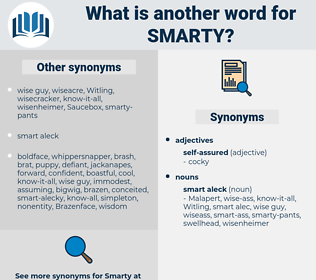smarty, synonym smarty, another word for smarty, words like smarty, thesaurus smarty